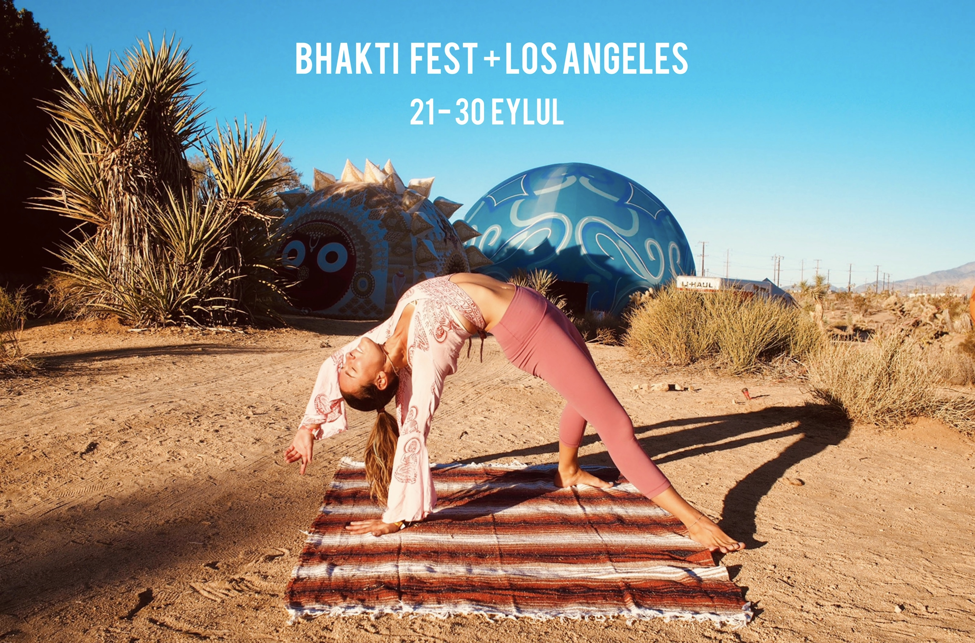 Bhakti Fest + Los Angeles